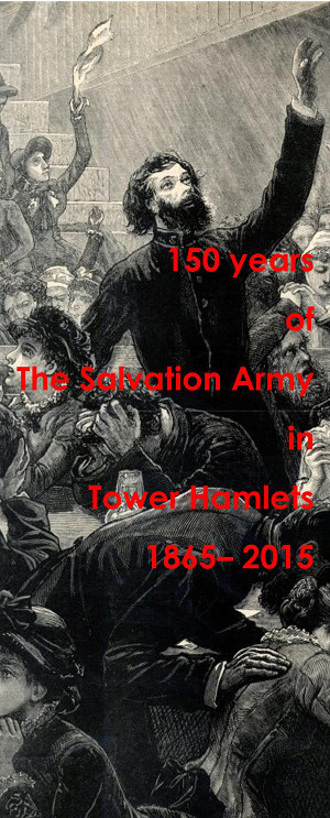 Exhibition poster: 150 Years of The Salvation Army in Tower Hamlets, June-July 2015