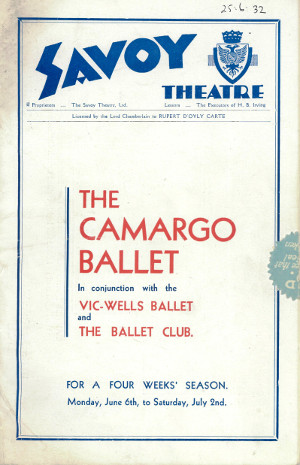 Image of Programme for The Camargo Ballet Season at the Savoy Theatre in 1932. The performances were presented in conjunction with the Vic-Wells Ballet and The Ballet Club