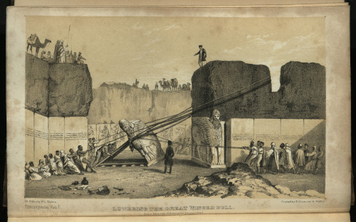 Engraving depicting the removal of the Great Winged Bull at Nimrud, the original sketch of which previously formed part of the Layard Archive but is now held in the British Museum. From Nineveh and Its Remains, vol. 1 (Layard 915.67 LAY).