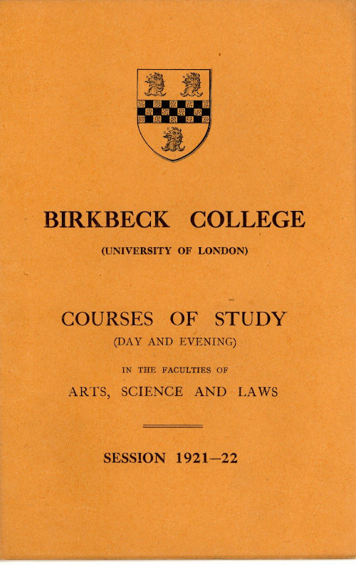 Birkbeck College, Courses of Study front cover. Birkbeck Image Collection.