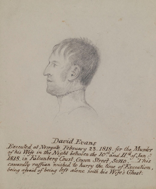 William Clift's sketch of David Evans, who was hung for the murder of his wife in 1818.